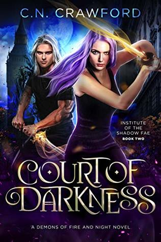 Court of Darkness (Institute of the Shadow Fae, #2)