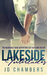 Lakeside Interludes (The Incredibly Raw Adventures of Sven and Victor #2) by J.D. Chambers