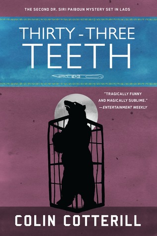 Thirty-Three Teeth (Dr. Siri Paiboun, #2)