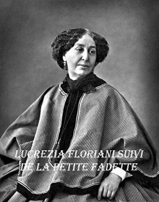 Lucrezia Floriani suivi de La petite fadette