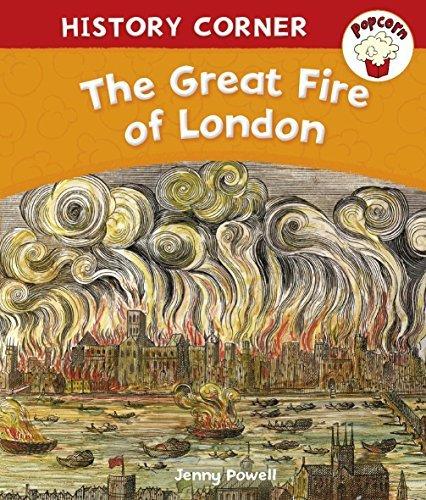 Popcorn: History Corner: The Great Fire of London