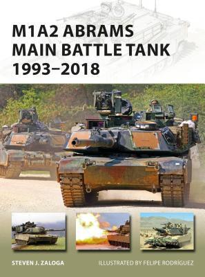 M1a2 Abrams Main Battle Tank 1993-2018: 1993-2018
