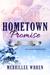 Hometown Promise by Merrillee Whren