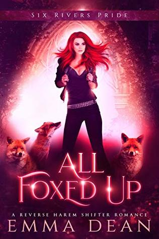 All Foxed Up (The Chaos of Foxes Book 2)
