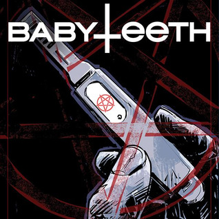 Babyteeth (Issues) (12 Book Series)