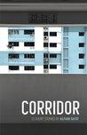 Corridor by Alfian Sa'at