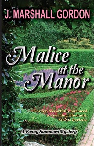 Malice at the Manor (A Penny Summers Mystery Book 2)