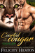 Courted by her Cougar by Felicity Heaton