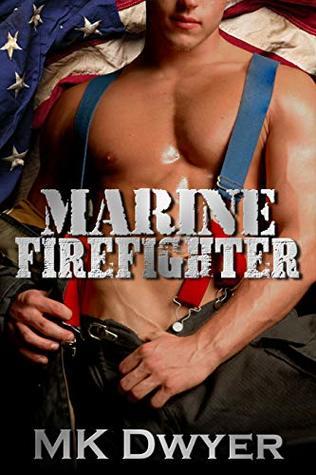 Marine Firefighter (Melrose Lane Book 1)