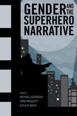 Gender and the Superhero Narrative