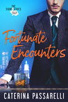Fortunate Encounters