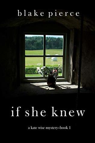 If She Knew by Blake Pierce