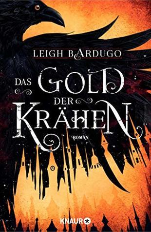 Das Gold der Krähen (Glory or Grave, #2)
