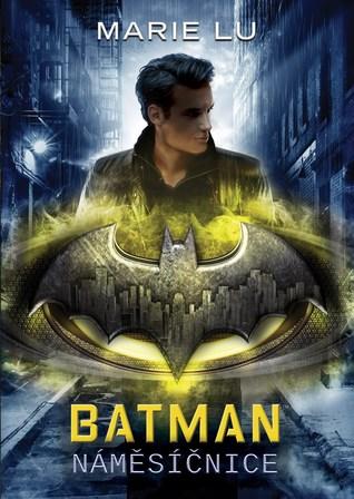 Batman: Náměsíčnice (DC Icons, #2)