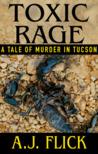 Toxic Rage: A Tal...