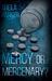 Mercy or Mercenary