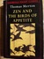 Zen and the Birds of Appetite by Thomas Merton