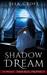 Shadow Dream by Sela Croft