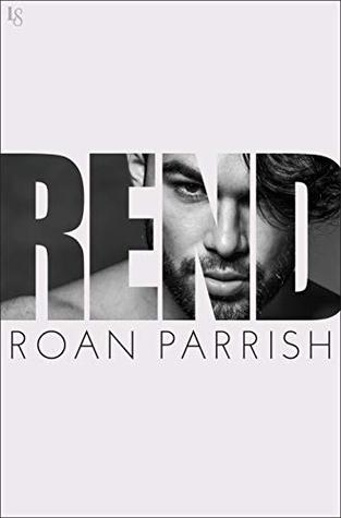 Rend-A-Novel-Riven-Series-Book-2-by-Roan-Parrish