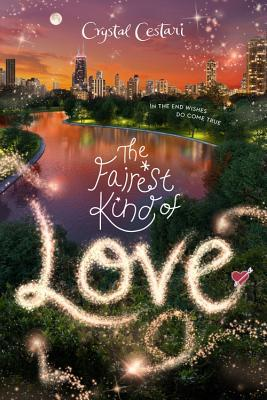 The Fairest Kind of Love (Windy City Magic, #3)