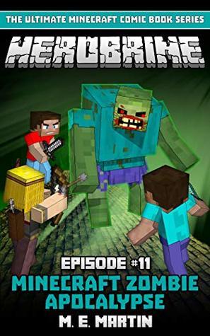 HEROBRINE Episode 11: Minecraft Zombie Apocalypse (Herobrine Comic Book Series)