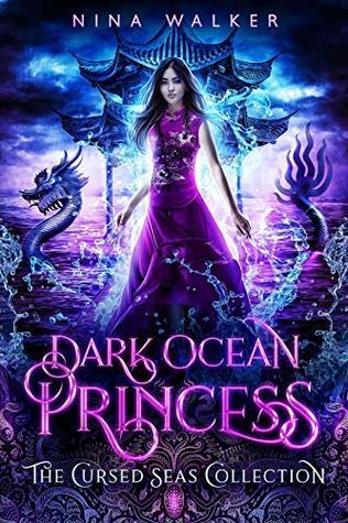 Dark Ocean Princess (The Cursed Seas Collection)