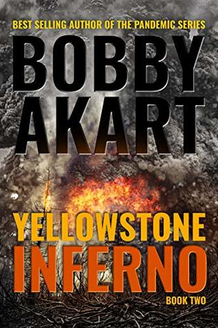 Yellowstone: Inferno (The Yellowstone Series, #2)