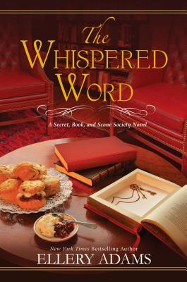 The Whispered Word (Secret, Book, & Scone Society #2)