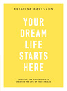 Your Dream Life S...