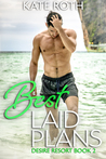 Best Laid Plans (Desire Resort, #2)