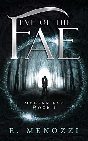 Eve of the Fae (Modern Fae, #1)
