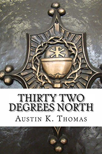 Thirty Two Degrees North