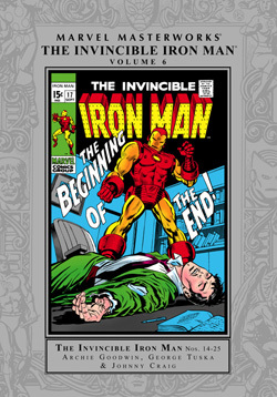 Marvel Masterworks: The Invincible Iron Man, Vol. 6