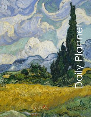Daily Planner: Beautiful Vincent Van Gogh Themed Undated Daily Planner. Helps Keep the Art in Business, Personal or Student Life. Makes a Great Gift for the Art Lover in Your Life!