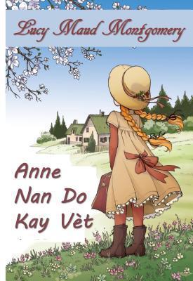Anne Nan Gables V�t: Anne of Green Gables, Haitian Edition