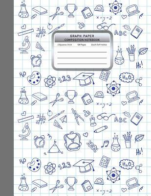 Graph Paper Composition Notebook: 1/2 Inch Squared Graphing Paper Math Science Sketch Drawing Writing Student Teacher Education School College Supplies 8.5x11 Inches 120 Pages Hand Draw Doodle Design