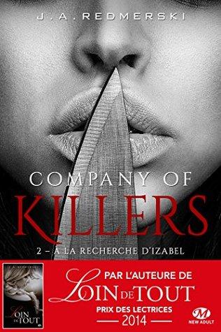 À la recherche d'Izabel: Company of Killers, T2
