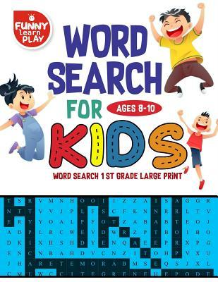b2fc8c84f1f990 Excellent & Most Helpful Word Search 1st Grade: Word Search for Kids ...