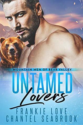 Untamed Lovers (Mountain Men of Bear Valley #2)