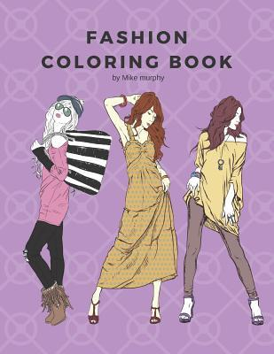 Fashion Coloring Book: 100 Pages with 20 Different Fashion Templates, Gifts for Girls to Log Their Favorite Style