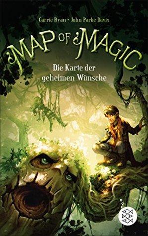 Map of Magic - Die Karte der geheimen Wünsche (Bd. 1) (Map of Magic - Weltensegler)