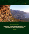 Geological Adventures in the Fairest Cape:  Unlocking the Secrets of its Scenery