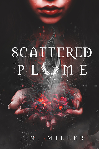 Scattered Plume (Fallen Flame, #2)