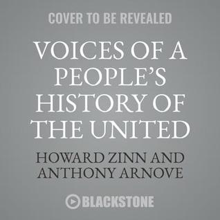 Voices of a People's History of the United States, 10th Anniversary Edition