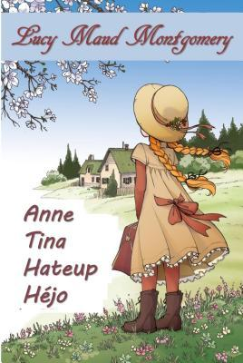 Anne Tina Hateup H�jo: Anne of Green Gables, Sundanese Edition