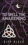 To Spell the Awak...