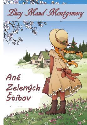 An� Zelen�ch St�tov: Anne of Green Gables, Slovak Edition
