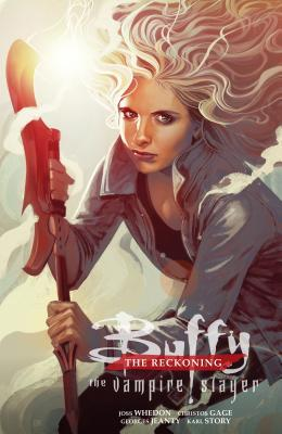 Buffy the Vampire Slayer: The Reckoning (Season 12, Volume 1)
