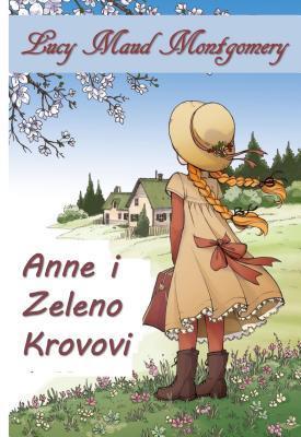 Anne Zelenih Zabica: Anne of Green Gables, Bosnian Edition