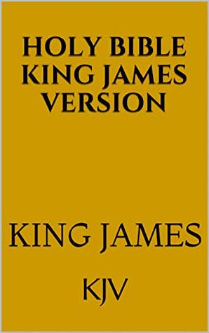 Holy Bible King James Version: KJV